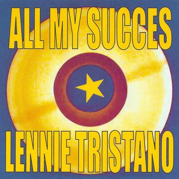 Lennie Tristano - All My Succes