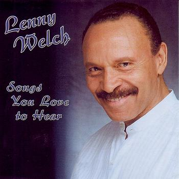 Lenny Welch - Songs You Love to Hear