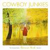 Cowboy Junkies - Renmin Park - The Nomad Series Volume 1