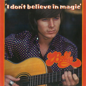 Bobby Sherman - I Don't Believe In Magic