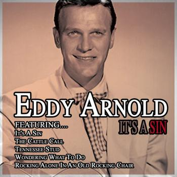 Eddy Arnold - It's A Sin