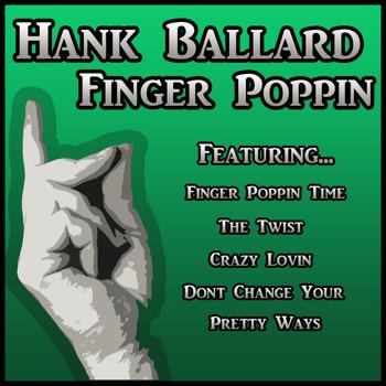 Hank Ballard - Finger Poppin
