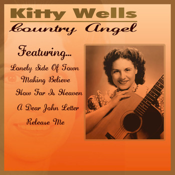 Kitty Wells - A Country Angel