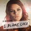 I Blame Coco - In Spirit Golden