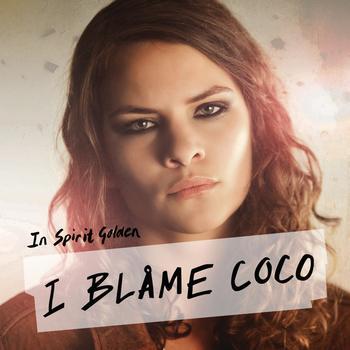 I Blame Coco - In Spirit Golden
