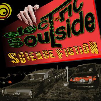 Electric Soulside - Electric Soulside - Science Fiction ep