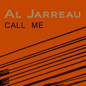 Al Jarreau - Call Me
