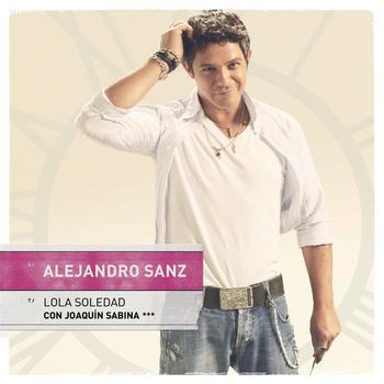 Alejandro Sanz - Lola soledad