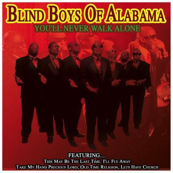 Blind Boys of Alabama - You'll Never Walk Alone