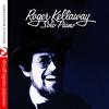 Roger Kellaway - Solo Piano (Digitally Remastered)