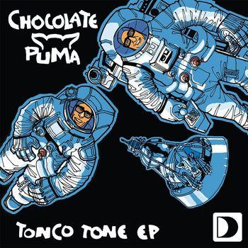 Chocolate Puma - Tonco Tone EP