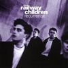 The Railway Children - Recurrence