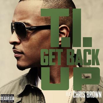 T.I. - Get Back Up