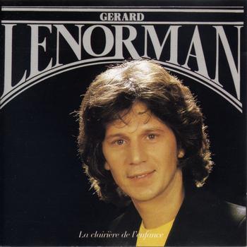 Gérard Lenorman - La clairière de l'enfance