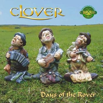 Clover - Days of the Rover