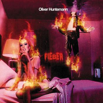 Oliver Huntemann - Fieber