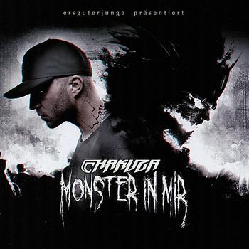 Chakuza - Monster In Mir