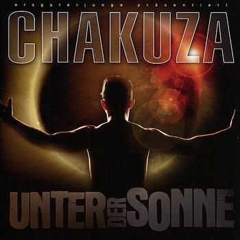 Chakuza - Unter Der Sonne