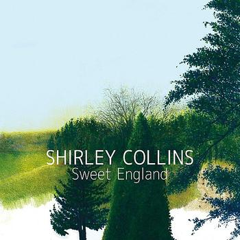 Shirley Collins - Sweet England