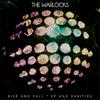 The Warlocks - Rise and Fall, Ep and Rarities