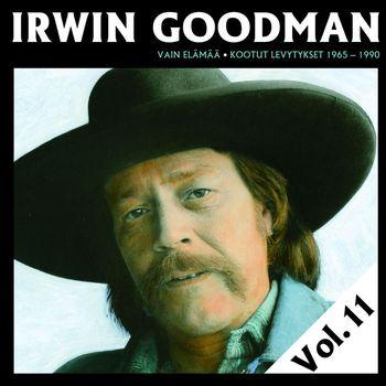 Irwin Goodman - Vain elämää - Kootut levytykset Vol. 11