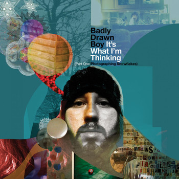 Badly Drawn Boy - It's What I'm Thinking, Pt.1 (Photographing Snowflakes)