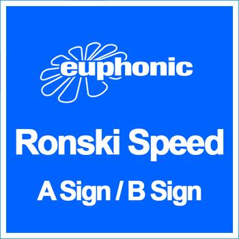 Ronski Speed - A Sign / B Sign