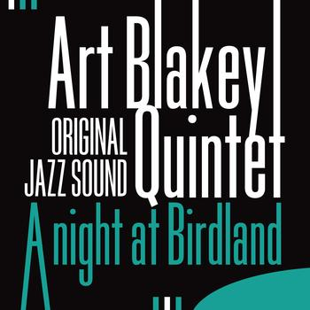 Art Blakey Quintet - A Night at Birdland (Original Jazz Sound)