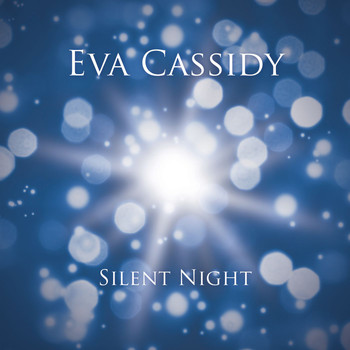 Eva Cassidy - Silent Night