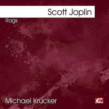 Scott Joplin - Joplin: Rags (Digitally Remastered)
