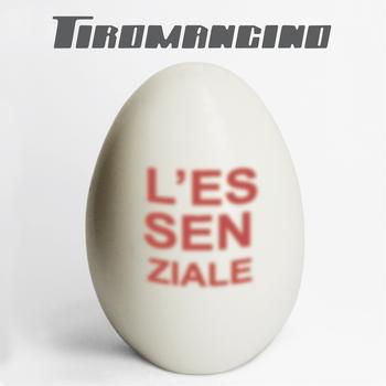 Tiromancino - L'essenziale
