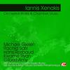 Iannis Xenakis - Xenakis: Orchestral Works & Chamber Music (Digitally Remastered)
