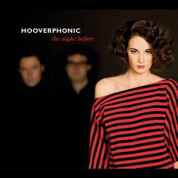 Hooverphonic - The Night Before