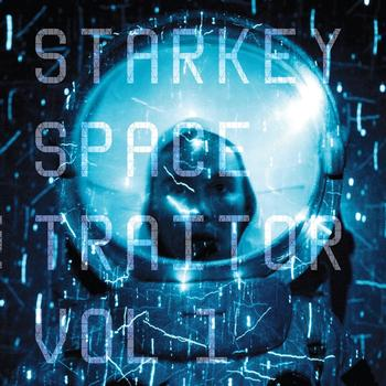 Starkey - Space Traitor EP Vol.1