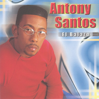 Antony Santos - El Balazo