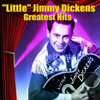 Little Jimmy Dickens - Greatest Hits