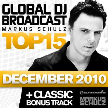 Markus Schulz - Global DJ Broadcast Top 15 - December 2010