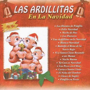 Las Ardillitas De Lalo Guerrero - LAS ARDILLITAS EN LA NAVIDAD
