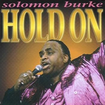 Solomon Burke - Hold On