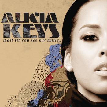 Alicia Keys - Wait Til You See My Smile
