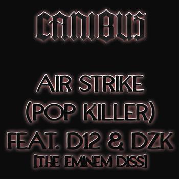 Canibus - Air Strike (Pop Killer)
