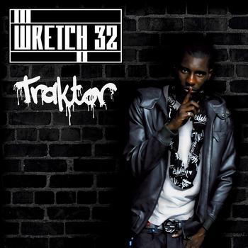Wretch 32 - Traktor