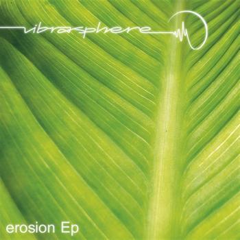 Vibrasphere - Erosion EP
