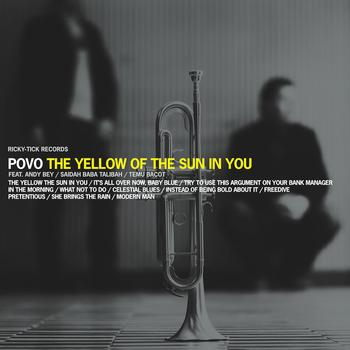 Povo - The Yellow of the Sun in You
