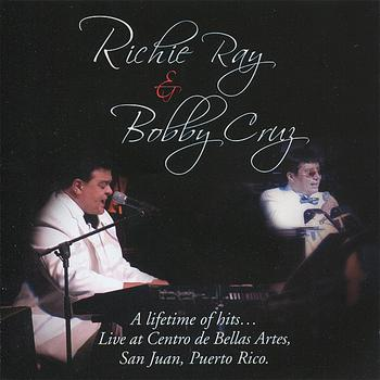 Richie Ray & Bobby Cruz - A Lifetime of Hits... (Live At Centro de Bellas Artes, San Juan, Puerto Rico.)