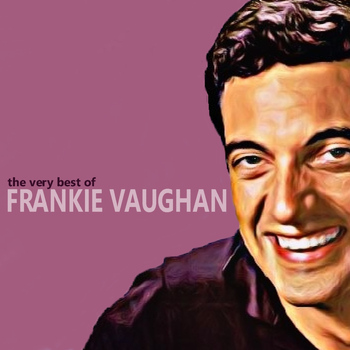 Frankie Vaughan - The Very Best of Frankie Vaughan