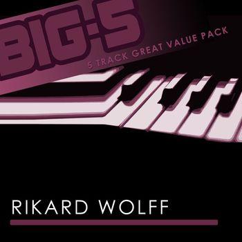 Rikard Wolff - Big-5 : Rikard Wolff