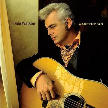 Dale Watson - Carryin' On