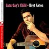 Hoyt Axton - Saturday's Child (Digitally Remastered)