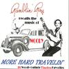 Ray Campi - Recalls The Music Of Woody: More Hard Travelin'